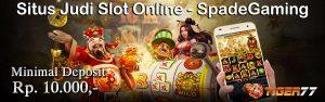 SpadeGaming : Situs Judi Slot Online, Agen Judi Online Lengkap 10rb
